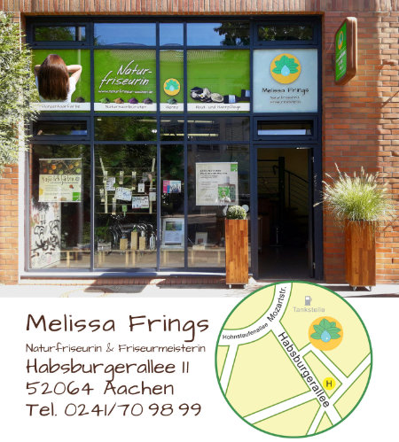 Friseur Aachen - Melissa Frings - Naturfriseurin & Friseurmeisterin - Habsburgerallee 11 - 52064 Aachen