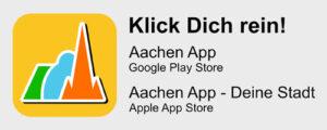 Wir sind mit dabei. Klick Dich rein! Aachen App / Google Play Store. Aachen App - Deine Stadt / Apple App Store. Zeig Präsenz für dein Unternehmen und mach mit.
